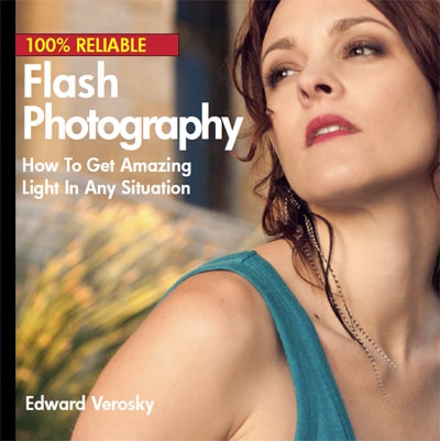 100% Reliable Flash Photography by Ed Verosky