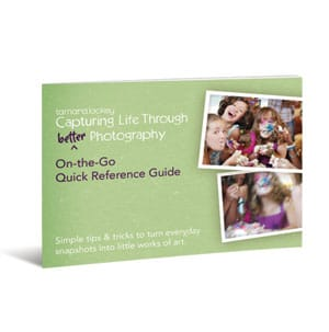 Capturing Life Through Better Photography Quick Reference Guide